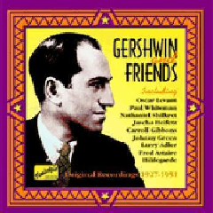 Gershwin - Nostalgia - Gershwin & Friends (CD)