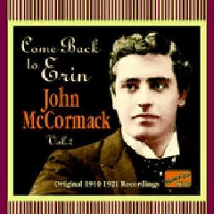 Clay, Spencer / McCormack, John / Rattay, Joseph / Schneider, Edwin - Come Back To Erin (CD)