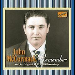 John McCormack - Remember - Vol.3 Original 1911-28 Recordings (CD)