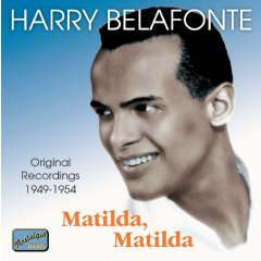 Harry Belafonte - Matilda, Matilda (CD)