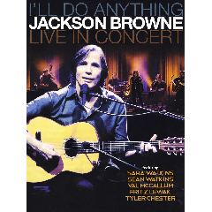 Browne, Jackson - I'll Do Anything - Live In Concert (DVD)