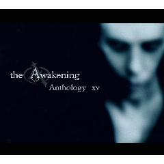 The Awakening - Anthology (XV) (CD)