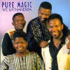 Pure Magic - We Bathandwa (CD)