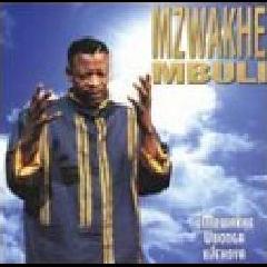 Mbuli Mzwakhe - Umzwakhe Ubonga Ujehova (CD)