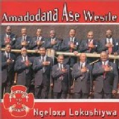 Amadodana Ase Wesile - Ngeloxa Lokushiywa (CD)