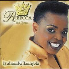 Rebecca - Iyahamba Lenqola (CD)