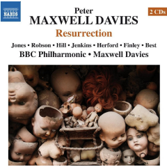 Bbc Philharmonic, Sir Peter Maxwell Davies - Ressurection (CD)