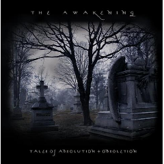 The Awakening - Tales Of Absolution + Obsoleti (CD)