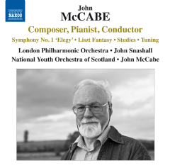 McCabe, John - Composer, Pianist, Conductor - Symphony No. 1 / Liszt Fantasy / Studies / Tuning (Snashall, McCabe) (CD)