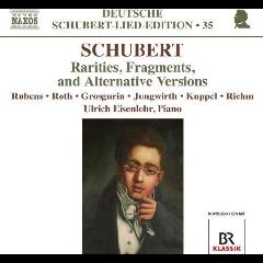 Schubert: Lied - Rarities, Fragments And Alternative Versions (CD)