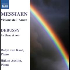 Messiaen/debussy: Visions De L'amen/en B - Visions De L'amen / En Blanc Et Noir (CD)