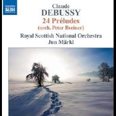 Royal Scottish Nat O/markl - 24 Preludes (CD)