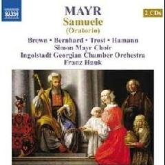 Simon Mayr Choir/franz Hauk - Samuele Oratorio (CD)