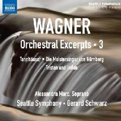 Marc/seattle Symph/schwarz - Orchestral Excerpts 3 (CD)