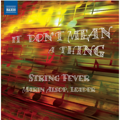 String Fever: I Don't Mean A Thing - String Fever - It Don't Mean A Thing (CD)