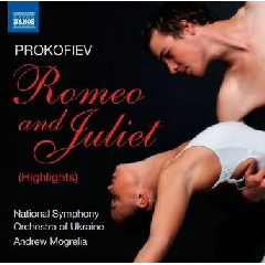 Ukraine Nat So/mogrelia - Romeo & Juliet - Highlights (CD)