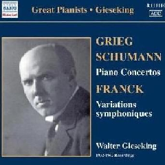 Schumann/grieg: Piano Concertos - Great Pianists: Gieseking (CD)