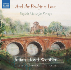 Julian Lloyd Webber / English Chamber Or - And The Bridge Is Love (CD)