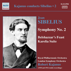 London So / Royal Po / Robert Kajanus - Kajanus Conducts Sibelius - Vol.2: Symphony No. 2, belshazzars Feast Suite / Kar (CD)