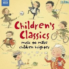 Children's Classics - Children's Classics - Music To Make Children Brighter (CD)