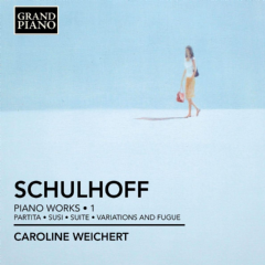 Schulhoff - Piano Works - Vol.1 (CD)
