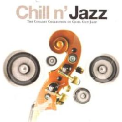 Chill 'n Jazz - Various Artists (CD)