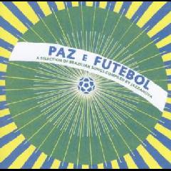 Paz E Futebol - (Import CD)