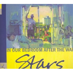 Stars - In Our Bedroom After The War (CD)