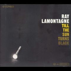 Lamontagne Ray - Till The Sun Turns Black (CD)