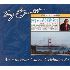 Tony Bennett - I Left My Heart In San Francisco (Re-Issue) - (CD)