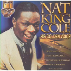 Nat King Cole - His Golden Voice (CD)