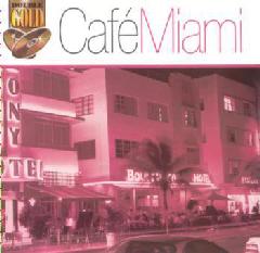Cafe Miami - Various Artists (CD)