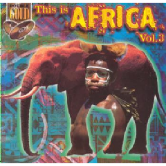 This Is Africa - Vol.3 - Various Artists (CD)