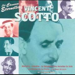 Vincent Scotto - Les Chansons Eternelles (CD)