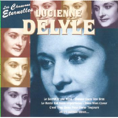 Lucienne Delyle - Les Chansons Eternelles (CD)