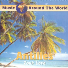 Malaka - Antilles - Zouk Love (CD)