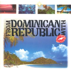 From The Dominican Republic With Love - Various Artists (CD)