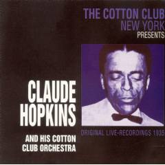 Claude Hopkins - The Cotton Club New York Presents... (CD)
