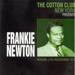 Frankie Newton - The Cotton Club New York Presents... (CD)
