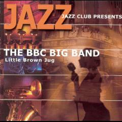 BBC Big Band - Little Brown Jug (CD)