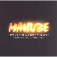 Mahube - Live At The Market Theatre (CD)