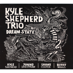 Kyle Shepherd - Dream State (CD)