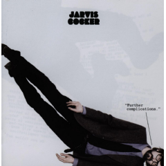 Cocker, Jarvis - Further Complications (CD)
