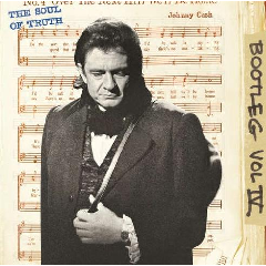 Cash Johnny - Bootleg Vol 4: The Soul Of Truth (CD)