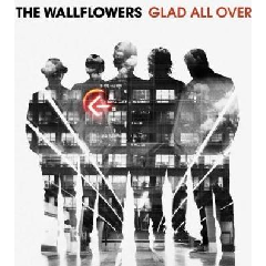Wallflowers - Glad All Over (CD)