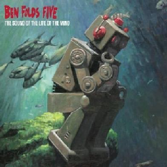 Ben Folds Five - The Sound Of The Life Of The Mind (CD)
