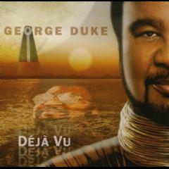 Duke, George - Deja Vu (CD)