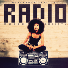 Esperanza Spalding - Radio Music Society (CD)