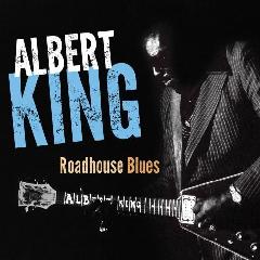 King, Albert - Roadhouse Blues (CD)