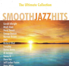 Smoot Jazz Hits - Smooth Jazz Hits - The Ultimate Collection (CD)